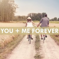 You and Me Forever — сборник