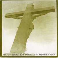 The Jesus Record — Rich Mullins