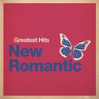 Greatest Hits: New Romantic — сборник