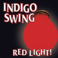 Red Light! — Indigo Swing