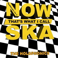Maskarades Vol. 9: Now That's What I Call Ska — The Holophonics