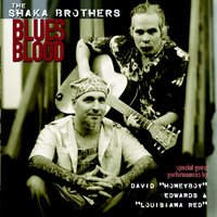 Blues Blood — Edwards, The Shaka Brothers, David ' Honeyboy ', ' Louisiana Red '