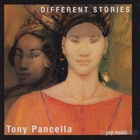Different Stories — Tony Pancella