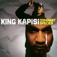 Dominant Species — King Kapisi