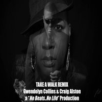 Take a Walk — Craig Alston & Gwendolyn Collins