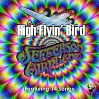 High Flyin' Bird — Jefferson Airplane