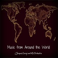 Music from Around the World — Jacques Leroy and His Orchestra