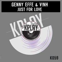 Just for Love — Genny Effe, V!NH