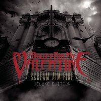 Scream Aim Fire — Bullet For My Valentine