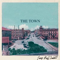 The Town — Jessy Bell Smith