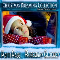 Christmas Dreaming Collection — Patti Page & Rosemary Clooney