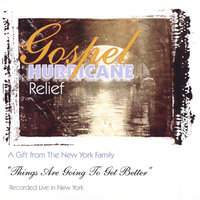 Gospel Hurricane Relief — The New York Family