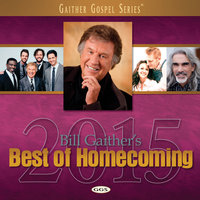 Bill Gaither's Best Of Homecoming 2015 — сборник