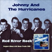 Red River Rock — Johnny and The Hurricanes