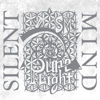 Pure Light — Silent Mind