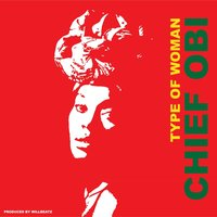 Type of Woman — Chief Obi