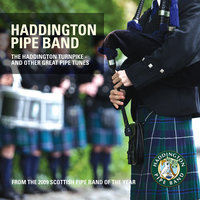 The Haddington Turnpike — Haddington Pipe Band