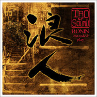 Ronin : Extended Play — Tao Of Sound