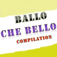 Ballo che bello compilation — сборник