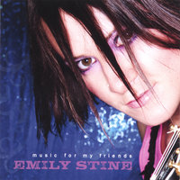 Music For My Friends — Emily Stine
