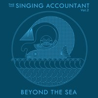The Singing Accountant Vol.2 - Beyond the Sea — Keith Ferreira
