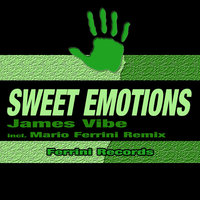 Sweet Emotions — James Vibe