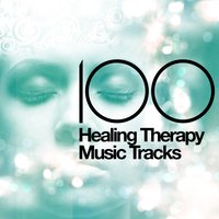 100 Healing Therapy Music Tracks — Healing Therapy Music, Kundalini: Yoga, Meditation, Relaxation, Chinese Relaxation and Meditation, Chinese Relaxation and Meditation|Healing Therapy Music|Kundalini: Yoga, Meditation, Relaxation