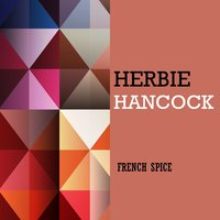 French Spice — Herbie Hancock