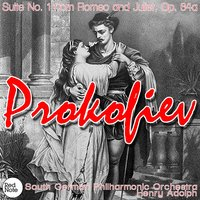 Prokofiev: Suite No. 1 from Romeo and Juliet, Op. 64a — South German Philharmonic Orchestra & Henry Adolph