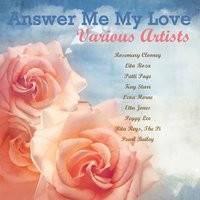 Answer Me My Love — Rosemary Clooney
