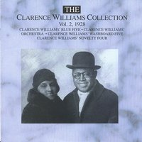 The Clarence Williams Collection Vol. 2 - 1928 — Clarence Williams