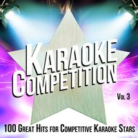Karaoke Competition 100 Great Hits for Competitive Karaoke Stars, Vol. 3 — Backing Track Bandstand
