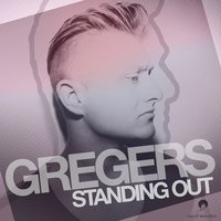 Standing Out — Gregers