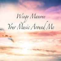 Your Music Around Me — Wingy Manone