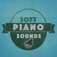 Soft Piano Sounds — Classical New Age Piano Music