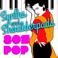 Synths & Shoulderpads: 80's Pop — 80s Greatest Hits, 80's Pop Band, The 80's Band, 80s Greatest Hits|80's Pop Band|The 80's Band
