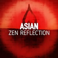 Asian Zen Reflection — Asian Zen