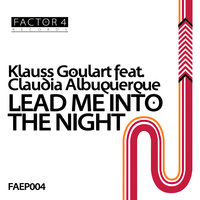 Lead Me Into The Night EP feat. Claudia Albuquerque — Klauss Goulart