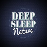 Deep Sleep Nature — Meditation Spa, Deep Sleep Relaxation, Deep Sleep Relaxation|Meditation Spa