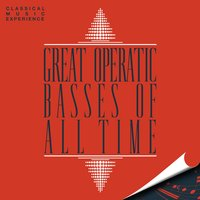 Classical Music Experience - Great Operatic Basses of All Time — Франц Шуберт, Михаил Иванович Глинка, Шарль Гуно