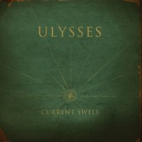 Ulysses — Current Swell