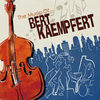 The Music of Bert Kaempfert — сборник