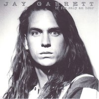 If For Only An Hour — Jay Garrett
