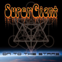 On to the Stars — SuperGiant
