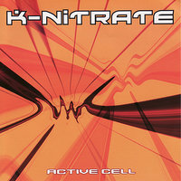 Active Cell — Cubanate, K-Nitrate, Audio War, Audacity, Kreuz Dammer