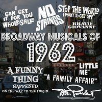 Broadway Musicals of 1962 — сборник