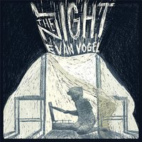 Light the Night — Evan Vogel
