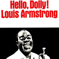 Hello, Dolly! — Louis Armstrong And The All-Stars