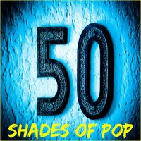 50 Shades of Pop — сборник