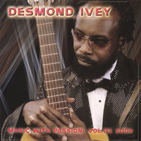Music With Passion — Desmond Ivey